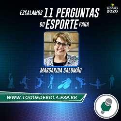 Entrevista: 11 perguntas de esporte do Toque de Bola para Margarida Salomão