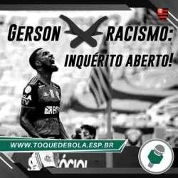 Racismo: aberto inquérito para apurar denúncia feita por Gerson!