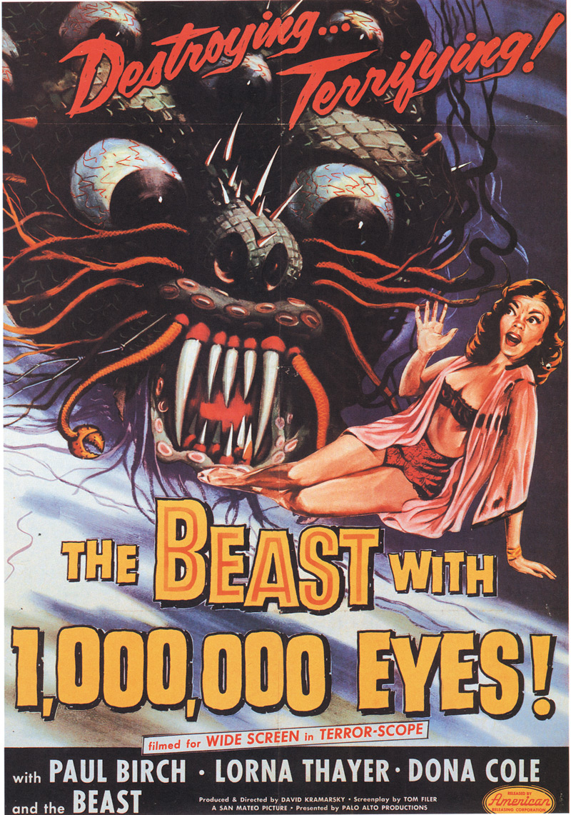 Albert Kallis, gouache on board, one sheet poster for the motion picture The Beast with a Million Eyes, American Releasing Corp., 1955.  With James Nicholson's flamboyant titles and sensational poster art like this, audiences were promised a great deal more than the studio's production budgets could deliver. Later films produced by the studio, though low on budget, were often ambitious and highly imaginative. Click to enlarge.