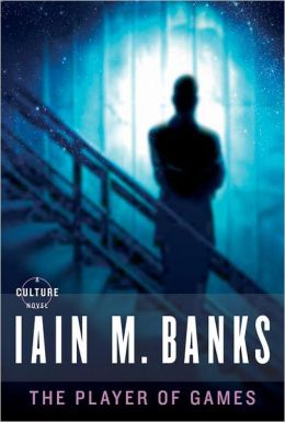 Iain M. Banks Culture Player of Games