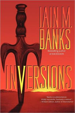 Ian M. Banks The Culture Inversions