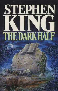 Stephen King The Dark Half