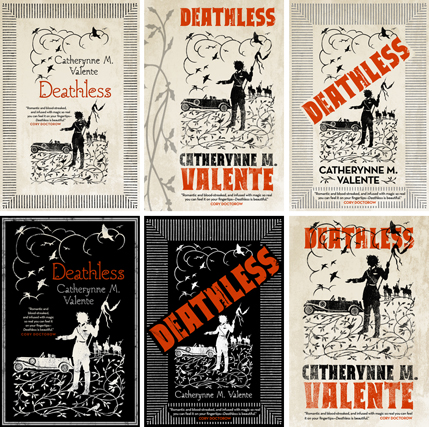 Alternate versions of the cover for Catherynne Valente's Deathless