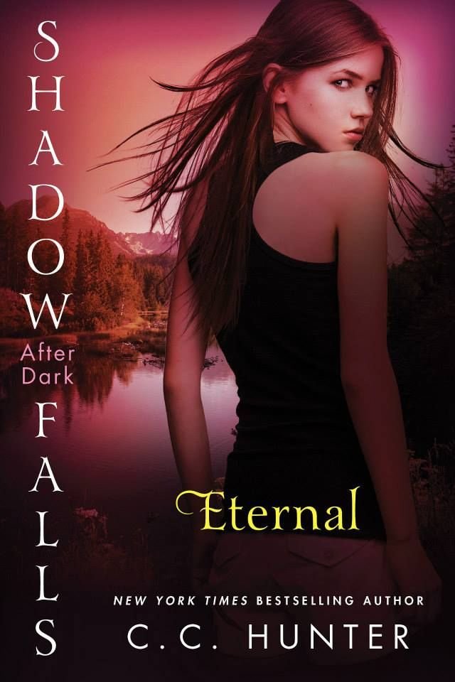 Eternal (Shadow Falls: After Dark #2) by C.C. Hunter