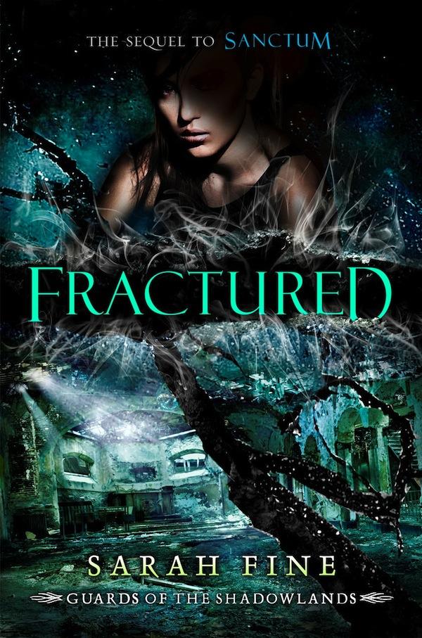 Fractured, Sarah Fine, Tony Sahara