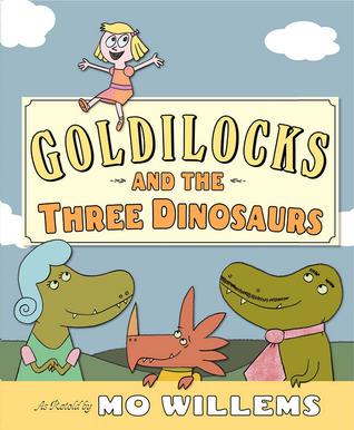 Goldilocks And The Three Dinosaurs Kids Books