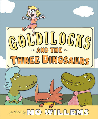 Goldilocks And The Three Dinosaurs Kids Books