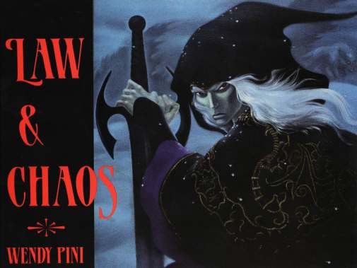 Law and Chaos Wendy Pini