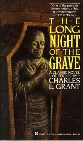 Charles L Grant The Long Night of the Grave