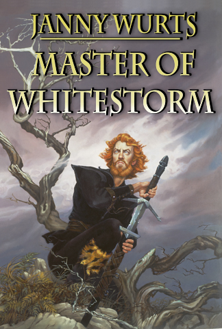 Janny Wurts Master of the Whitestorm