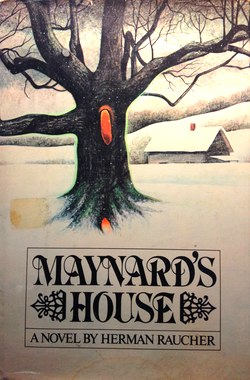 Maynard's House Herman Raucher