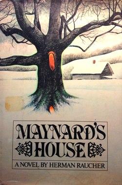 Maynard's House Herman Raucher