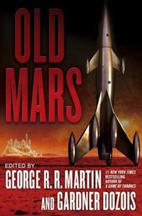Old Mars George R R Martin Gardner Dozios