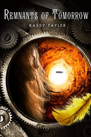 Remnants of Tomorrow (Ashes Trilogy #3) by Kassy Tayler