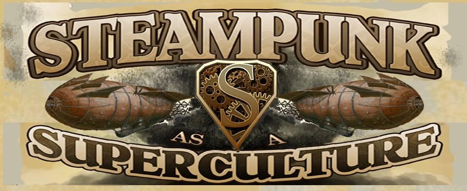 Steampunk as Super Culture SDCC