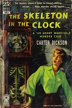 Skeleton in the Clock by Carter Dickson