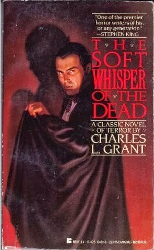 Charles L Grant The Soft Whisper of the Dead