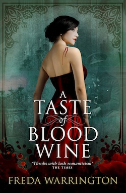 A Taste of Blood Wine Freda Warrington