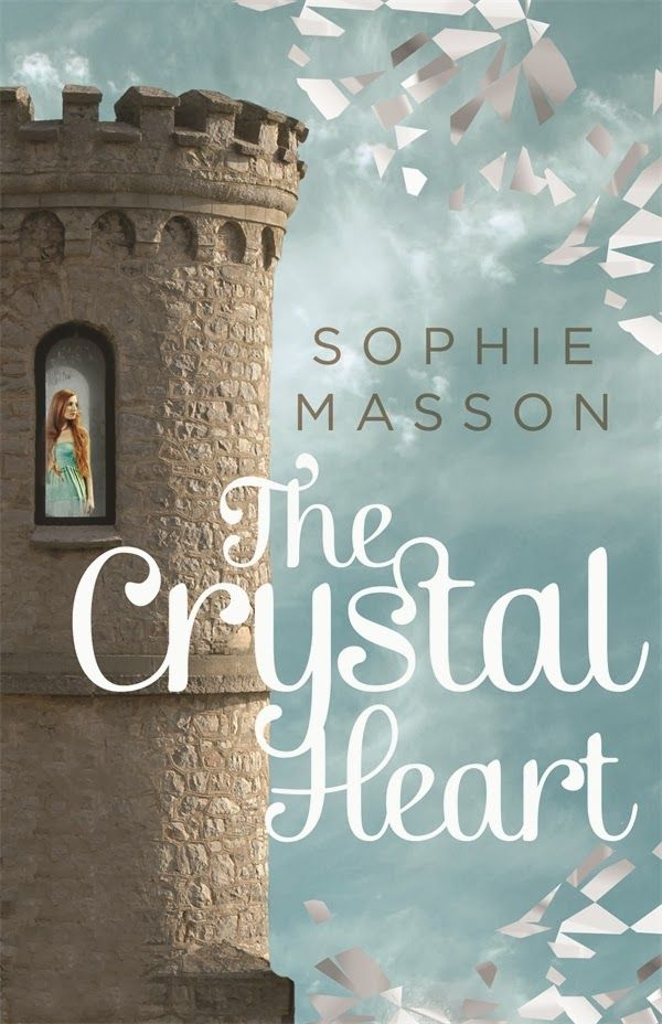 The Crystal Heart by Sophie Masson