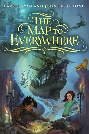 The Map to Everywhere Carrie Ryan John Parke Davis