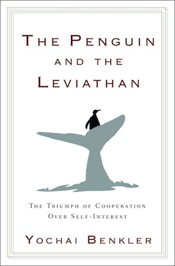 The Penguin and the Leviathan Yochai Benkler