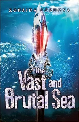 The Vast and Brutal Sea by Zoraida Córdova