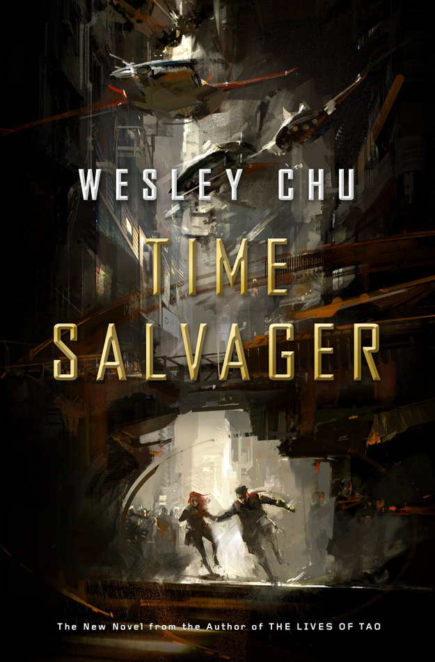 Wesley Chu, Time Salvager