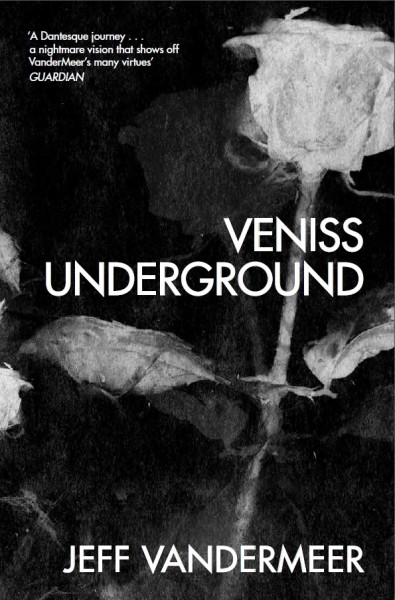 Veniss Underground Jeff VanderMeer interview Tor UK reissue