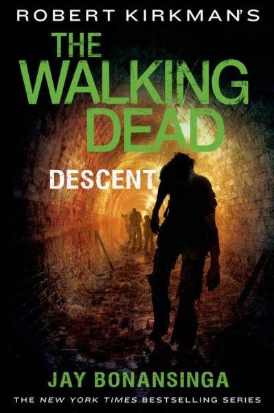 The Walking Dead Descent Jay Bonansinga