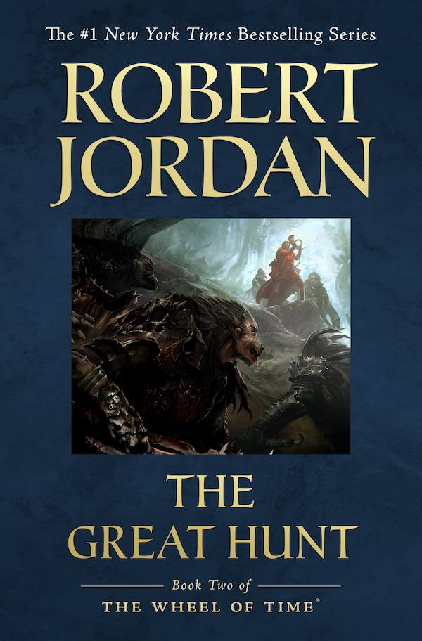Wheel of Time trade paperback cover of The Great Hunt