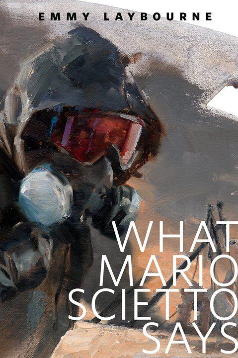 What Mario Scietto Says: A Tor.Com Origina by Emmy Laybourne