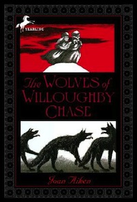 The Wolves of Willoughby Chase Joan Aiken