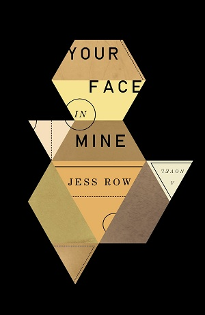 Your Face in Mine Jess Row