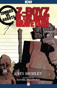 Z-boyz in the Robot Graveyard John Shirley