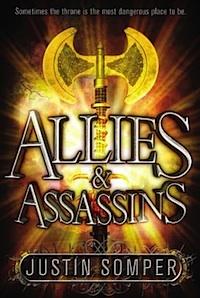 Allies & Assassins Justin Somper