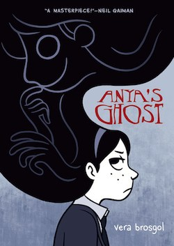 An excerpt from Anya's Ghost, by Vera Brosgol