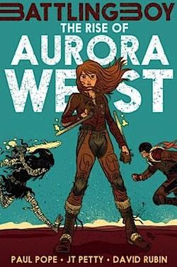 The Rise of Aurora West Battling Boy Paul Pope