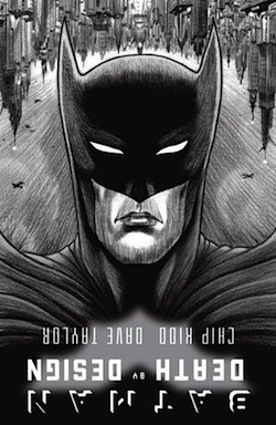 A review of Batman: Death by Design by Chip Kidd and Dave Taylor