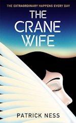British Genre Fiction Focus The Crane Wife Patrick Ness