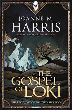 Joanne M Harris The Gospel of Loki