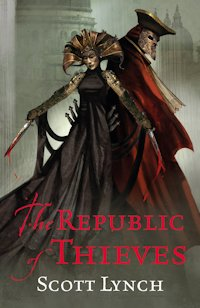 The Republic Of Thieves Scott Lynch Release Date