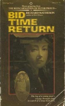 Bid Time Return by Richard Matheson