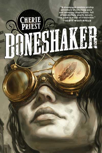 Boneshaer by Cherie Priest