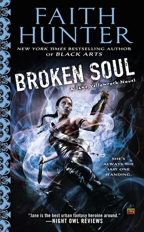 Faith Hunter Broken Soul Jane Yellowrock