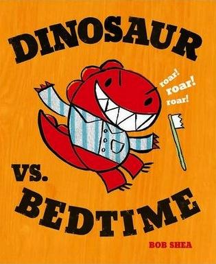 Dinosaur vs. Bedtime Dinosaurs Kid Books