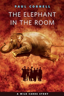 The Elephant in the Room Paul Cornell Wild Cards George R.R. Martin GRRM Jon Picacio