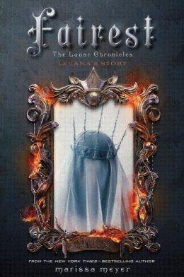 Fairest Lunar Chronicles Marissa Meyer