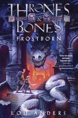 Thrones and Bones Frostborn Lou Anders