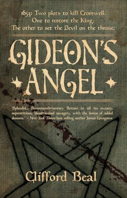 Darkly Fantastic Derring-Do: Gideon's Angel by Clifford Beal