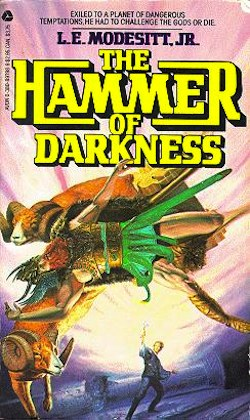 The Hammer of Darkness by L.E. Modesitt Jr.